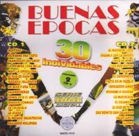 VARIOS – BUENAS EPOCAS (2 CD'S) 30 INOLVIDABLES