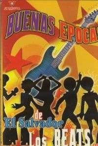 BUENAS EPOCAS – DE EL SALVADOR — LOS BEATS (DVD)